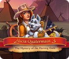 Permainan Alicia Quatermain 3: The Mystery of the Flaming Gold