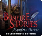 Permainan Bonfire Stories: Manifest Horror Collector's Edition