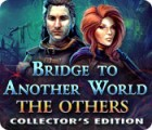 Permainan Bridge to Another World: The Others Collector's Edition