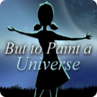 Permainan But to Paint a Universe