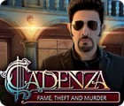 Permainan Cadenza: Fame, Theft and Murder