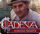 Permainan Cadenza: Havana Nights