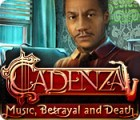 Permainan Cadenza: Music, Betrayal and Death