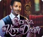 Permainan Cadenza: The Kiss of Death