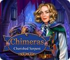 Permainan Chimeras: Cherished Serpent
