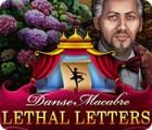 Permainan Danse Macabre: Lethal Letters
