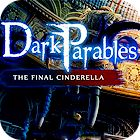 Permainan Dark Parables: The Final Cinderella Collector's Edition