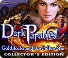 Permainan Dark Parables: Goldilocks and the Fallen Star Collector's Edition