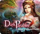 Permainan Dark Parables: Portrait of the Stained Princess