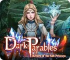 Permainan Dark Parables: Return of the Salt Princess