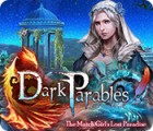 Permainan Dark Parables: The Match Girl's Lost Paradise