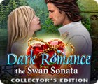 Permainan Dark Romance 3: The Swan Sonata Collector's Edition
