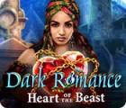 Permainan Dark Romance: Heart of the Beast