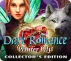 Permainan Dark Romance: Winter Lily Collector's Edition
