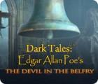 Permainan Dark Tales: Edgar Allan Poe's The Devil in the Belfry