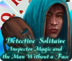 Permainan Detective Solitaire: Inspector Magic And The Man Without A Face