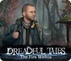Permainan Dreadful Tales: The Fire Within