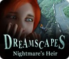Permainan Dreamscapes: Nightmare's Heir