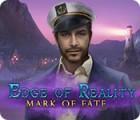 Permainan Edge of Reality: Mark of Fate