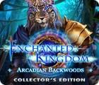 Permainan Enchanted Kingdom: Arcadian Backwoods Collector's Edition