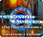 Permainan Enchanted Kingdom: Fiend of Darkness Collector's Edition