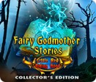 Permainan Fairy Godmother Stories: Little Red Riding Hood Collector's Edition