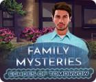 Permainan Family Mysteries: Echoes of Tomorrow