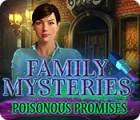 Permainan Family Mysteries: Poisonous Promises