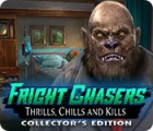 Permainan Fright Chasers: Thrills, Chills and Kills Collector's Edition