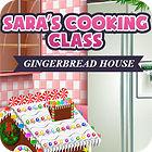 Permainan Sara's Cooking — Gingerbread House