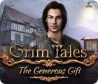 Permainan Grim Tales: The Generous Gift