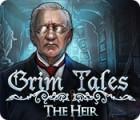 Permainan Grim Tales: The Heir