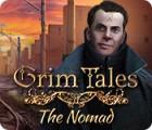 Permainan Grim Tales: The Nomad