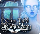 Permainan Grim Tales: The White Lady