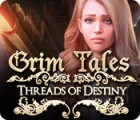 Permainan Grim Tales: Threads of Destiny