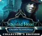 Permainan Haunted Hotel: Death Sentence Collector's Edition