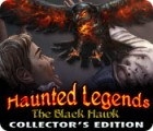 Permainan Haunted Legends: The Black Hawk Collector's Edition