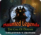 Permainan Haunted Legends: The Call of Despair Collector's Edition