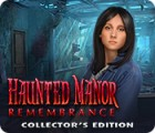 Permainan Haunted Manor: Remembrance Collector's Edition