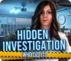 Permainan Hidden Investigation: Who Did It?