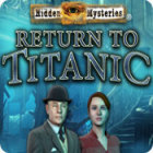 Permainan Hidden Mysteries: Return to Titanic