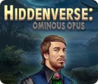 Permainan Hiddenverse: Ominous Opus