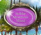 Permainan Holiday Adventures: Miami