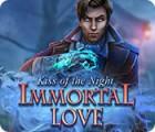 Permainan Immortal Love: Kiss of the Night