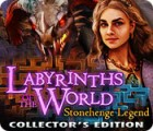 Permainan Labyrinths of the World: Stonehenge Legend Collector's Edition