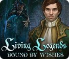 Permainan Living Legends: Bound by Wishes