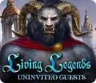 Permainan Living Legends: Uninvited Guests