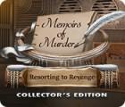 Permainan Memoirs of Murder: Resorting to Revenge Collector's Edition