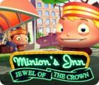 Permainan Minion's Inn: Jewel of the Crown