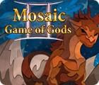 Permainan Mosaic: Game of Gods II